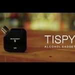 お酒を飲み過ぎちゃうあなたにおすすめしたい学習型アルコールガジェット TISPY